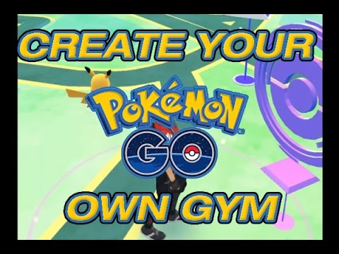 How to Create your Own Pokemon Go Gym or Pokestop - Submission Request Tutorial