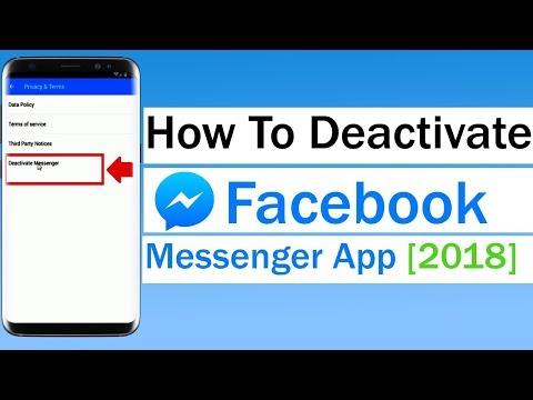 How To Deactivate Facebook Messenger App 2018