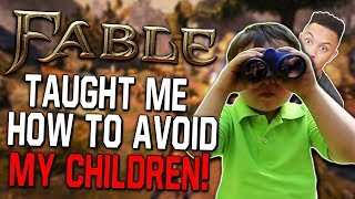 Fable Taught Me How To Avoid My Children!! | Gaming Friday Recap