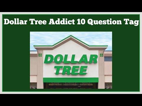 Dollar Tree Addict 10 Question Tag Created By Shakia A.