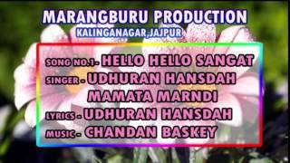 Hello Hello Sangat  l New Santali Songs l Feat.RMM Creation