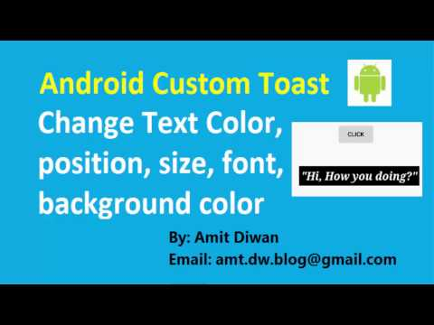 Android Custom Toast- Change Text position, color, size, font family