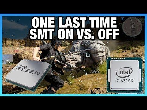 SMT & Hyperthreading On vs. Off, & Validating FFXV Findings