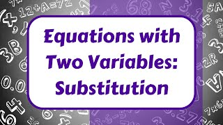 Equation With Two Variables substitution Method