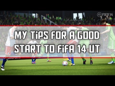 My Tips for a Successful Start to Fifa 14 Ultimate Team