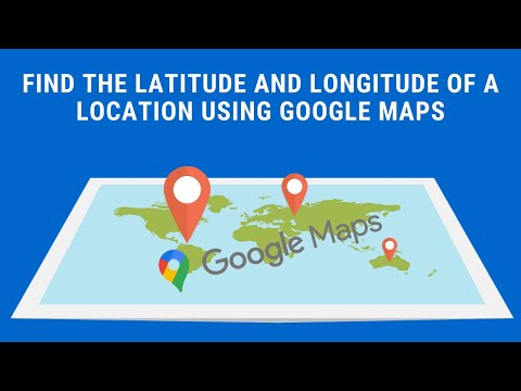1-Minute Google Maps: Find the Latitude and Longitude of a Location