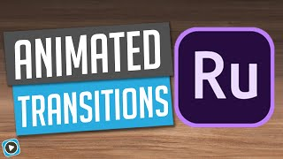 Adobe Premiere Rush - Animated Transitions
