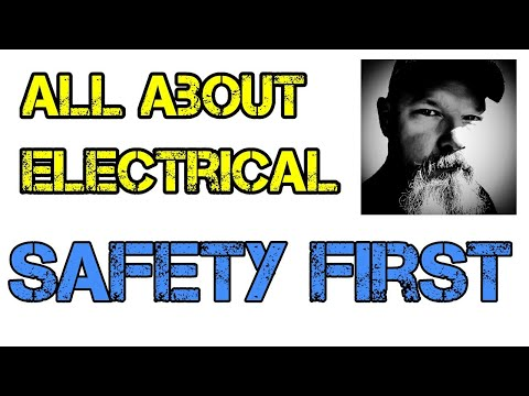 All About Electrical Safety First
