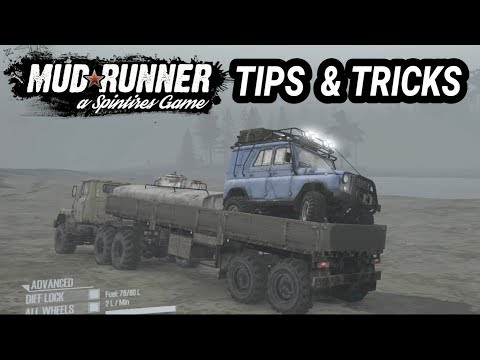 Spintires Mudrunner: Tips and Tricks