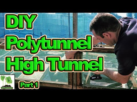 How To Build A Cheap DIY / Home Made Polytunnel, Greenhouse, High Tunnel. Part 1