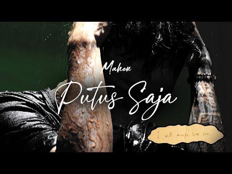 Download Lagu Mahen Putus Saja Mp3