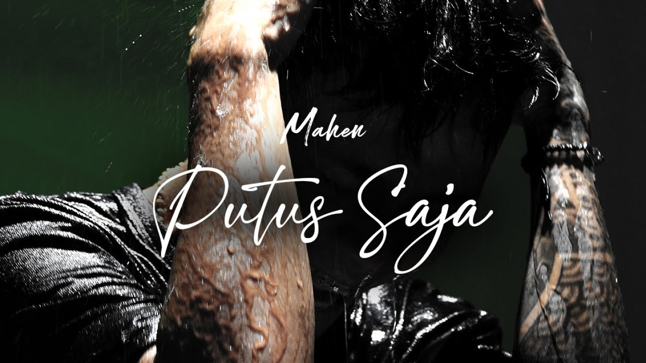 Download Mahen - Putus Saja (Official Lyric Video) MP3 Gratis