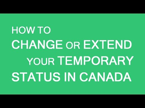 Change/extend your temporary status in Canada