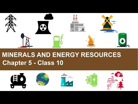 Minerals and Energy Resources - Chapter 5 Geography NCERT Class 10