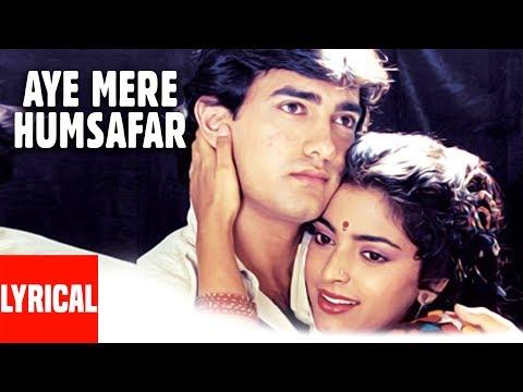 Xxx Mp4 Aye Mere Humsafar Lyrical Video Qayamat Se Qayamat Tak Aamir Khan Juhi Chawla 3gp Sex