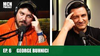 M.C.N. Podcast 6   George Buhnici