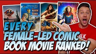 Download All 7 Female-Led Comic Book Movies Ranked (w/ Captain Marvel) Video