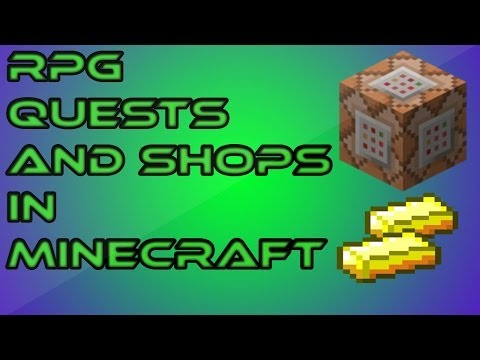 How to make RPG quests and add currency into Minecraft using command blocks