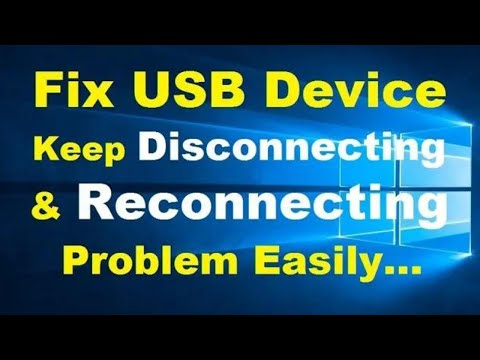 How to Fix USB Device Keeps Disconnecting and Reconnecting in Windows 10
