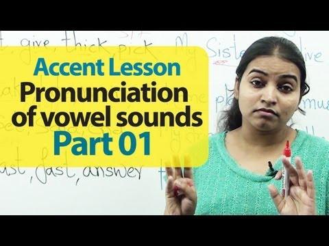 Accent Training - Pronunciation of Vowel Sounds Part 01  | Accent Training | English Lesson