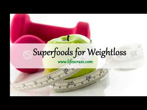 10 Superfoods for Weight Loss