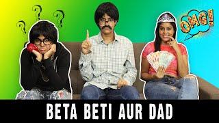 Beta Beti Aur Dad | Rickshawali