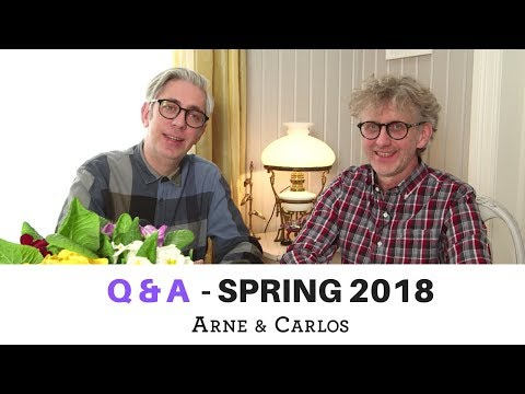 Q&A with ARNE & CARLOS - spring 18 - part 1