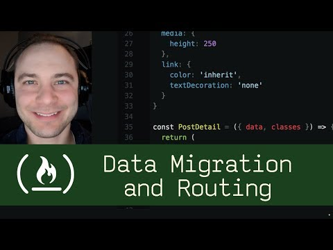 Data Migration and Routing (P5D64) - Live Coding with Jesse