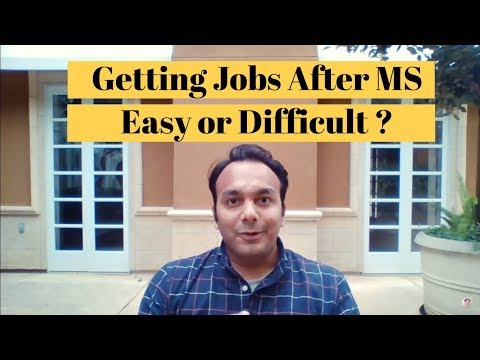 Job Opportunities After MS in US | Tips to get Full Time Job after Masters