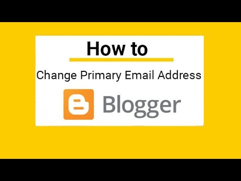 How to change blogger email and admin email address