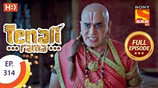 Tenali Rama - Ep 314 - Full Episode - 19th September, 2018