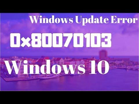How to Fix Windows Update Error 80070103 - Error 80070103 Windows 10/8/7