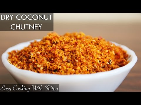 How To Make Dry Coconut Chutney | EasyCookingWithShilpa