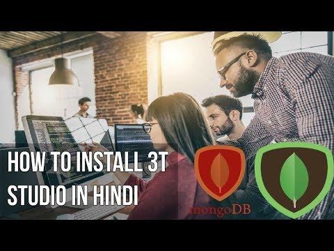 Learn mongodb in Hindi | How to install 3t Studio in Hindi