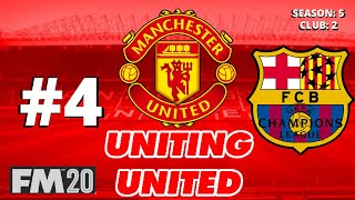 Uniting United FM20 l #4 l Champions League Group Results l Manchester United Football Manager 2020