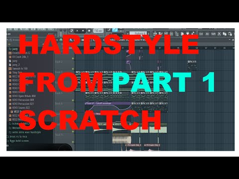 [1]HARDSTYLE FROM SCRATCH | MELODY & CLIMAX (Part 1) (FL STUDIO 12)