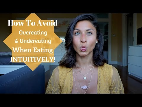How To Avoid Overeating & Undereating When Eating Intuitively!   PORTION CONTROL TIPS