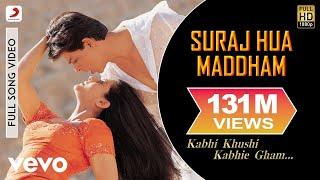 K3G - Suraj Hua Maddham Video | Shah Rukh Khan, Kajol