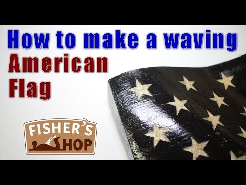 Woodworking: How to make a waving American flag