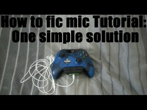 How to fix Xbox one Mic: One Simple Solution Tutorial