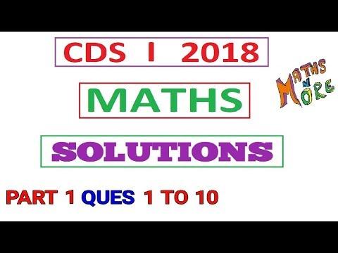 CDS 1 2018 Maths Full Solution Part 1