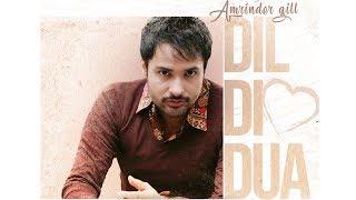 Dil Di Dua   Amrinder Gill   Gurmoh   Bhalwan Singh   Releasing 27th Oct