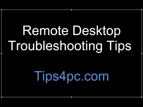 Remote Desktop Troubleshooting Tips For Your Home Network