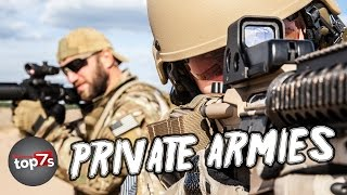 Top 7 Most Elite Private Armies
