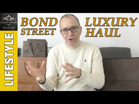 Bond Street London Haul - Burberry | Louis Vuitton | Gucci | Coach