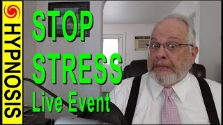 Hypno-chat With Rene: Stress 101- Many Ways To Stop Stress
