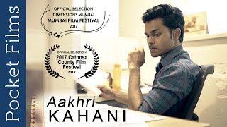 Aakhri Kahani (The Last Story) - Hindi Short Film