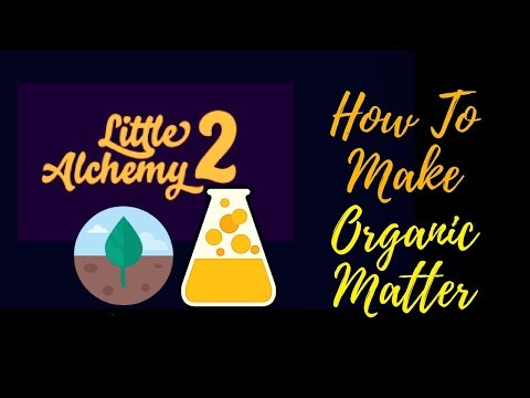 Little Alchemy 2-How To Make Organic Matter Cheats & Hints