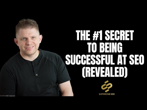 The #1 Secret To Being A Successful SEO