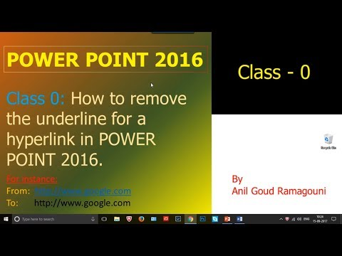 How to remove the underline for a hyperlink in POWER POINT 2016 - CLASS 0.